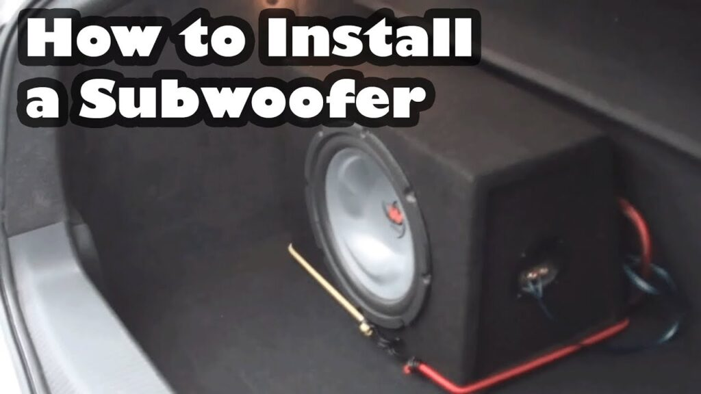 How to install subwoofer in car